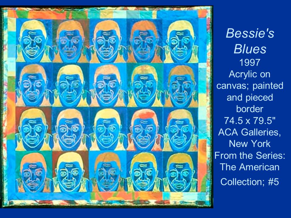Bessie's Blues 1997 Acrylic on canvas; painted and pieced border 74.5 x 79.5