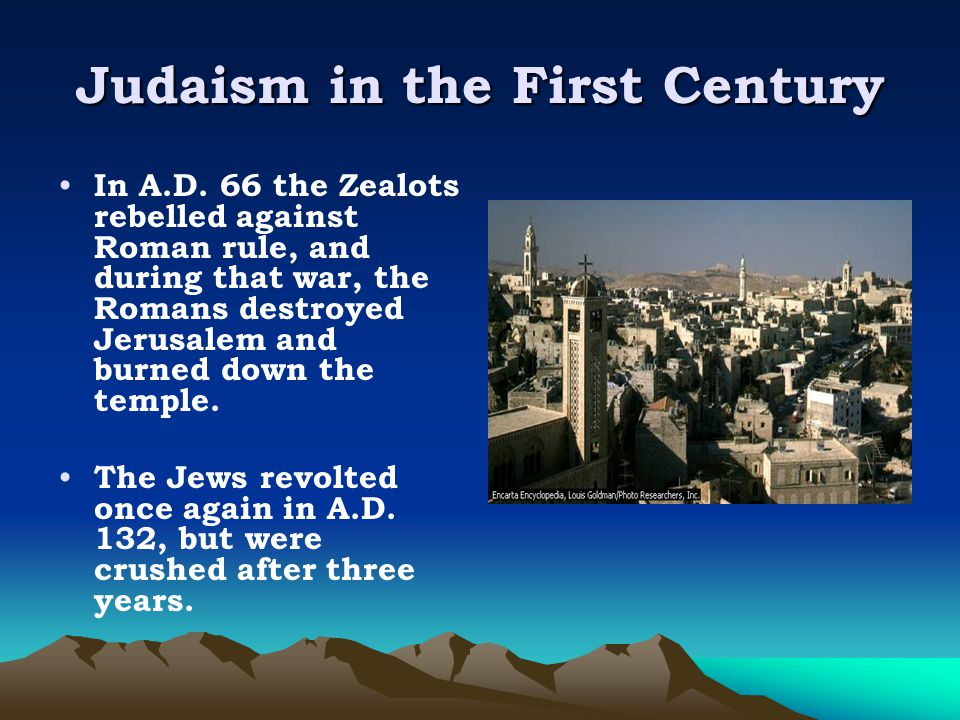 Judaism in the First Century In A.D.