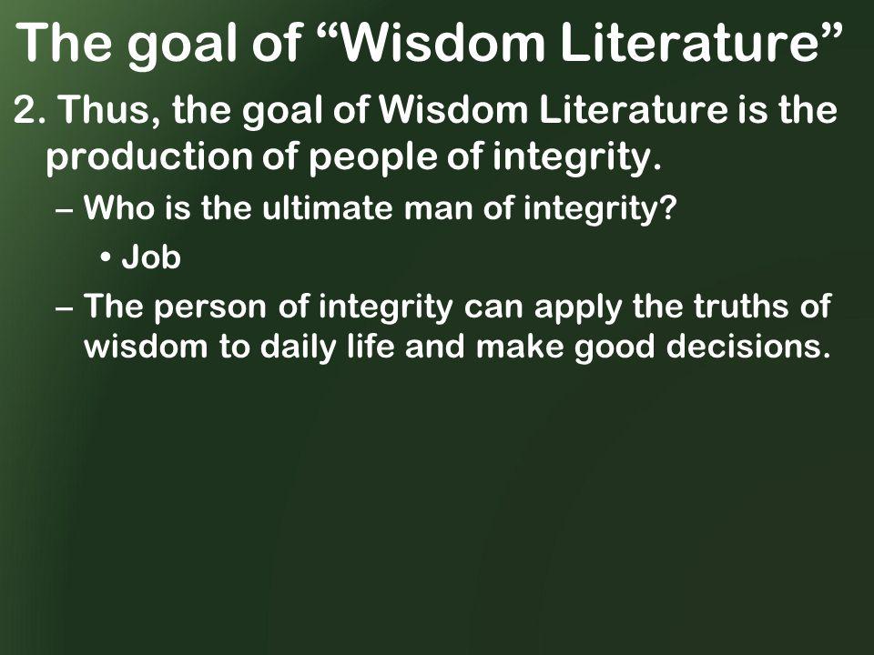 The goal of Wisdom Literature 2.