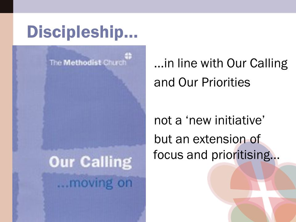 less 'another top down initiative' more about 'getting in step' than 'banging a drum' Discipleship…