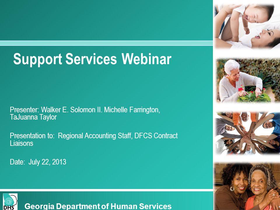 Support Services Webinar Presenter: Walker E. Solomon II.