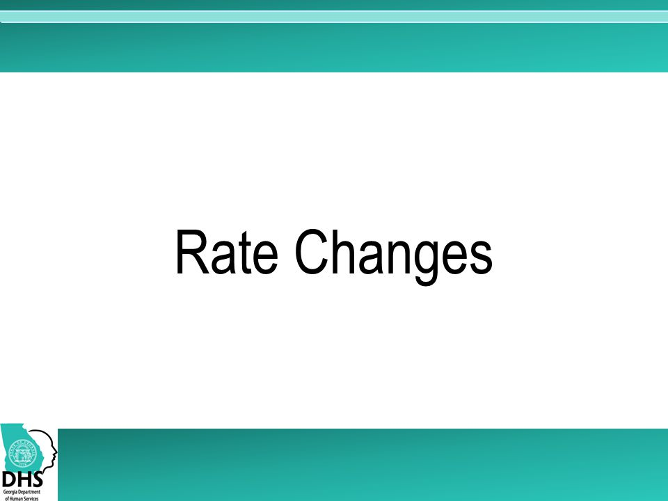 Rate Changes