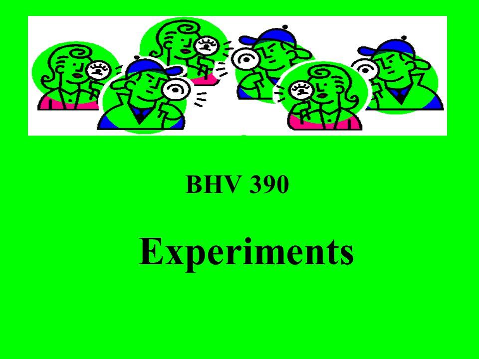 BHV 390 Experiments