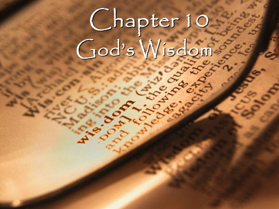 Chapter 10 God's Wisdom
