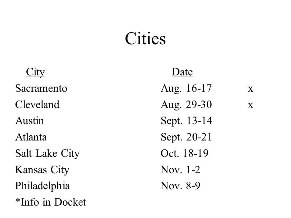Cities City Date SacramentoAug. 16-17x ClevelandAug.
