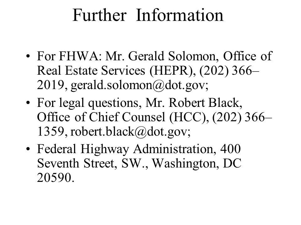 Further Information For FHWA: Mr.