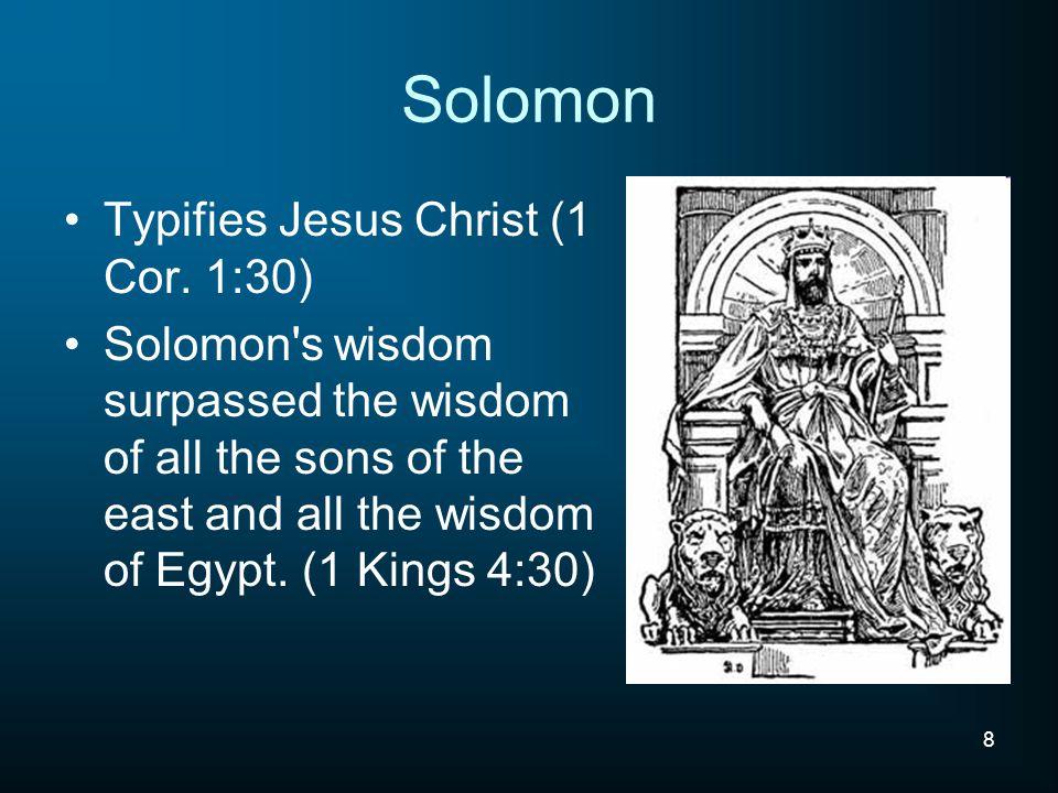 8 Solomon Typifies Jesus Christ (1 Cor.