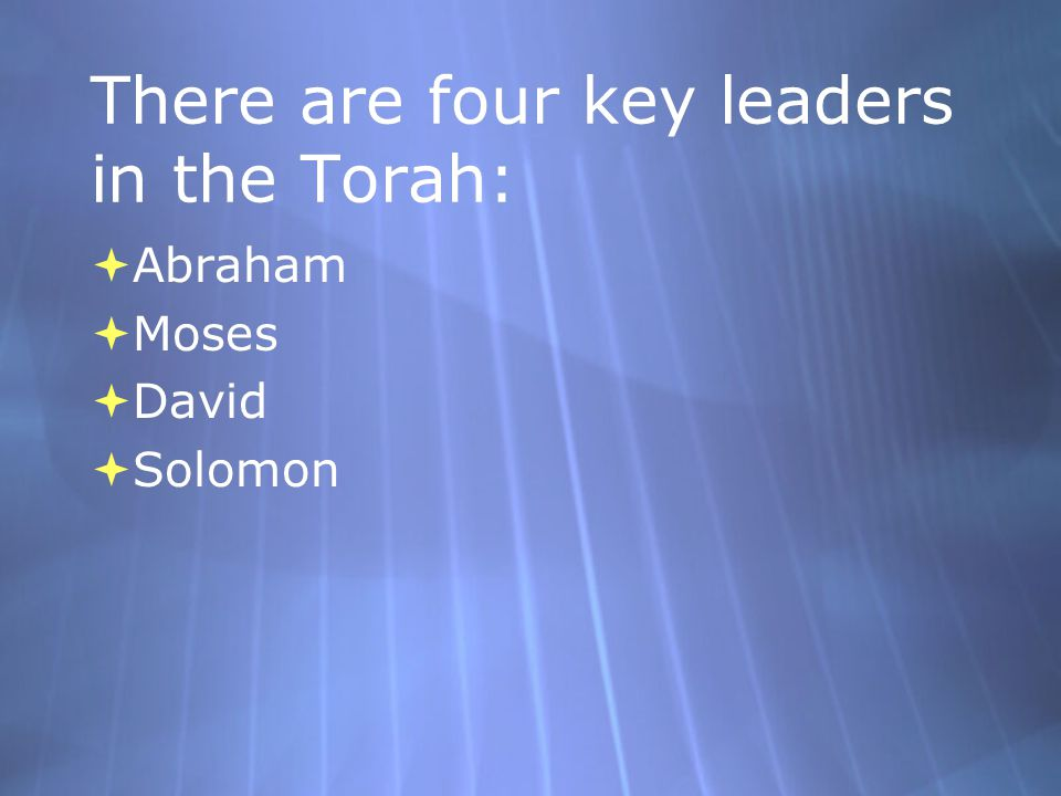 The origins of Judaism are described in its most sacred text: The Torah or Jewish Bible The Torah or Jewish Bible