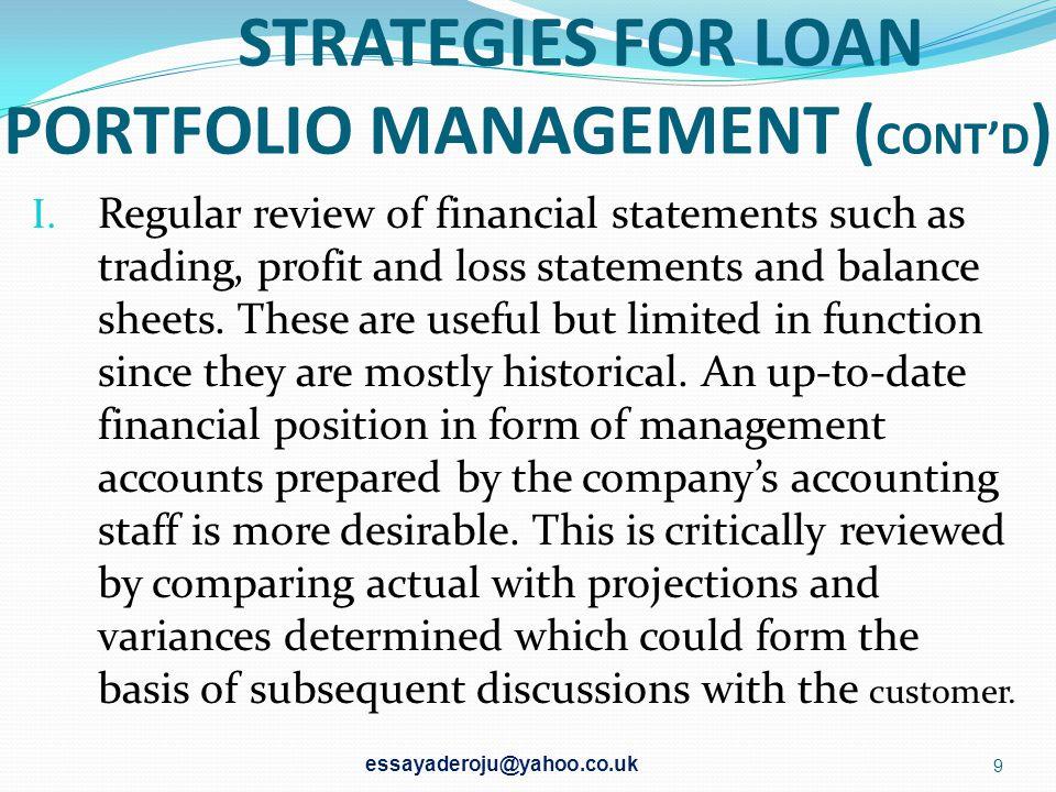 STRATEGIES FOR LOAN PORTFOLIO MANAGEMENT ( CONT'D ) I.