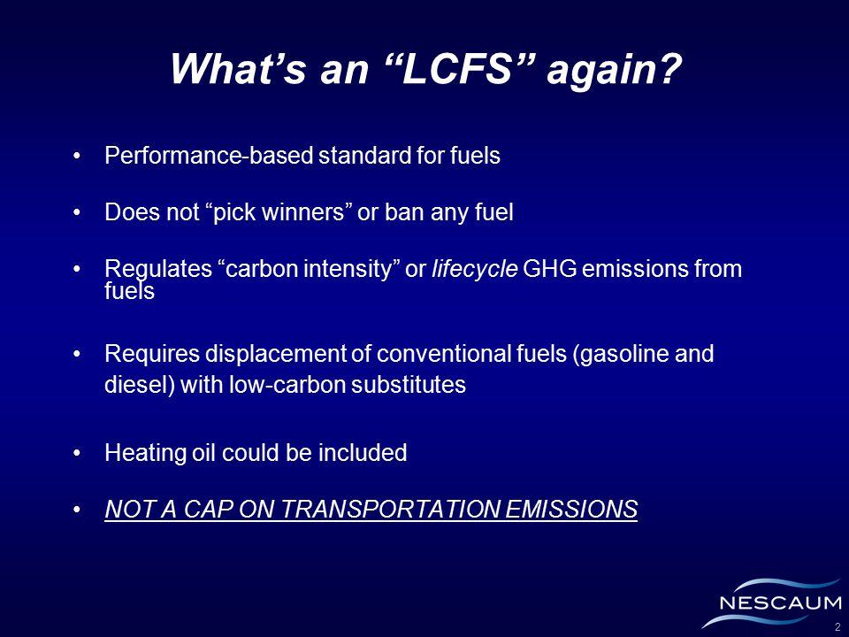 2 What's an LCFS again.