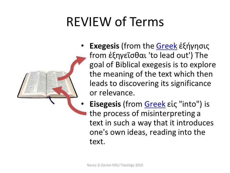 Hermeneutics: The discipline of interpretation.
