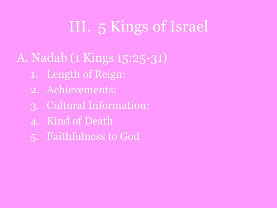 III. 5 Kings of Israel A.