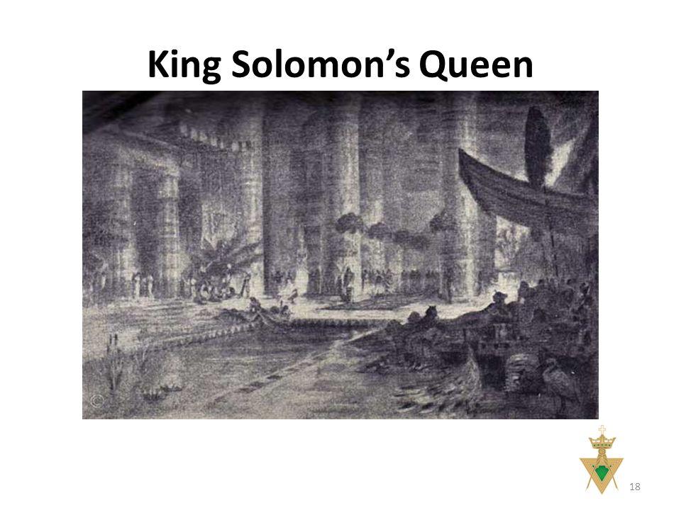 King Solomon's Queen 18