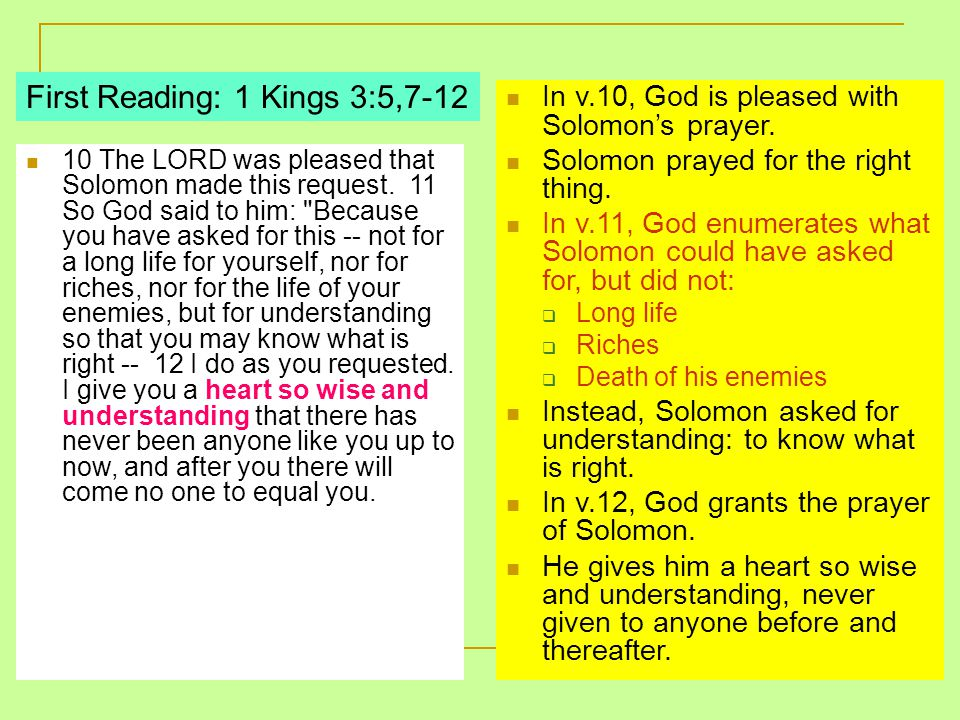 10 The LORD was pleased that Solomon made this request.