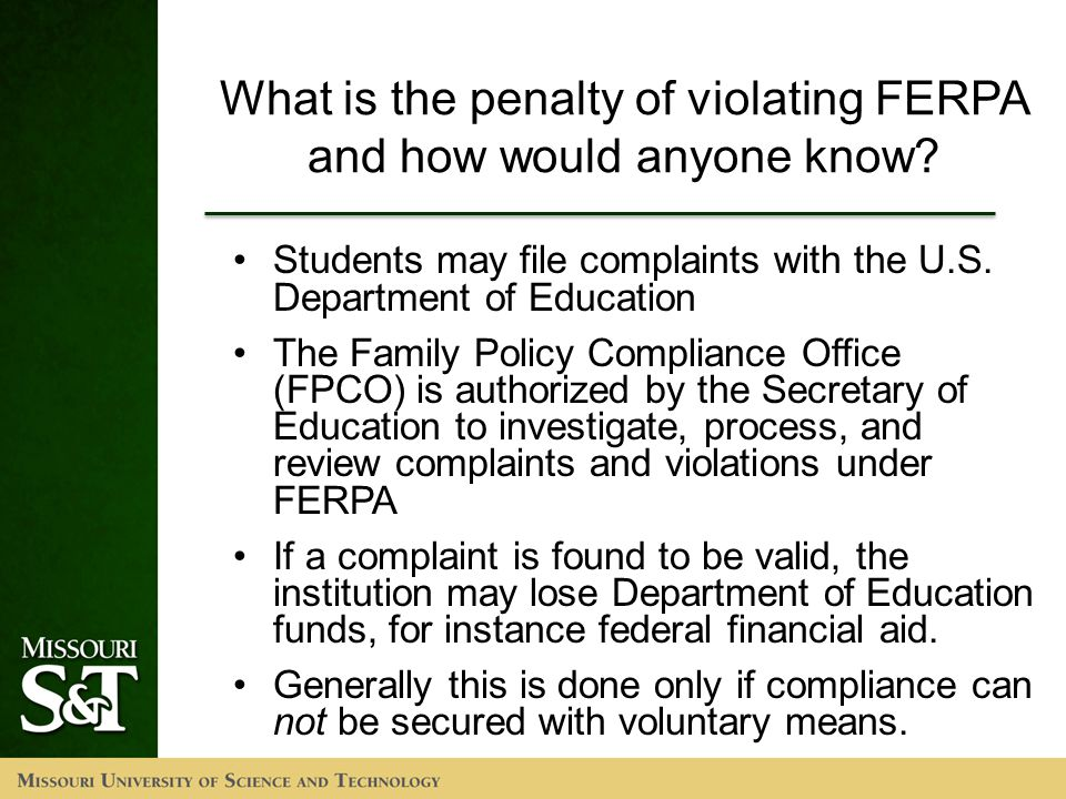 What is the penalty of violating FERPA and how would anyone know.