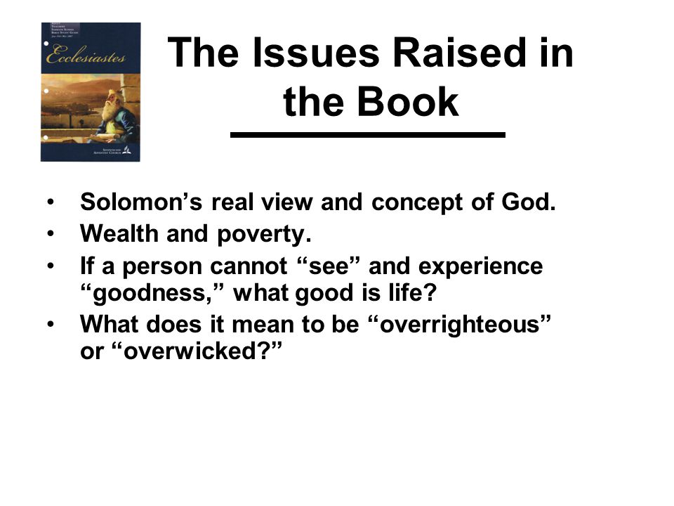 The Issues Raised in the Book Solomon's real view and concept of God.