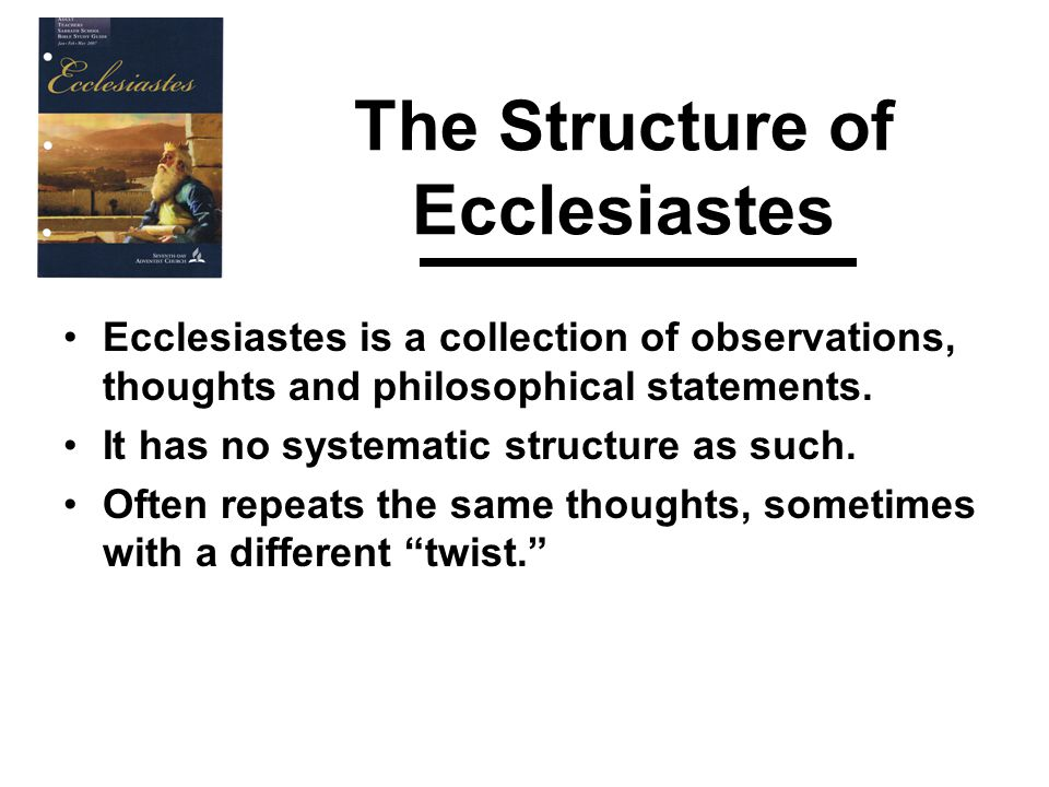 The Theology of Ecclesiastes The book is a collection of Solomon's thoughts, observations, and advice based on his own experience.
