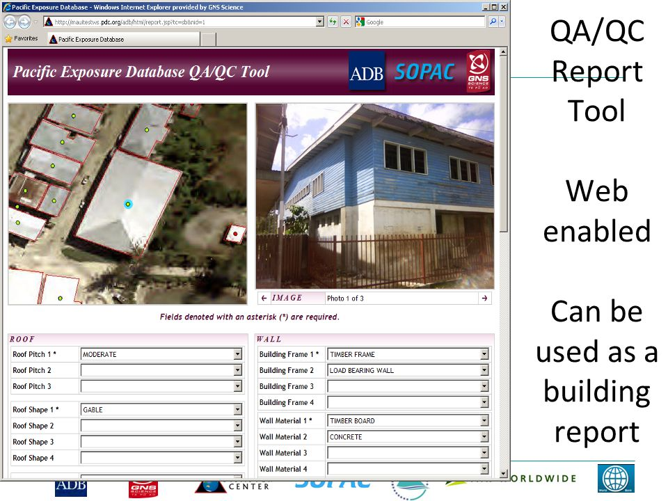 QA/QC Report Tool Web enabled Can be used as a building report