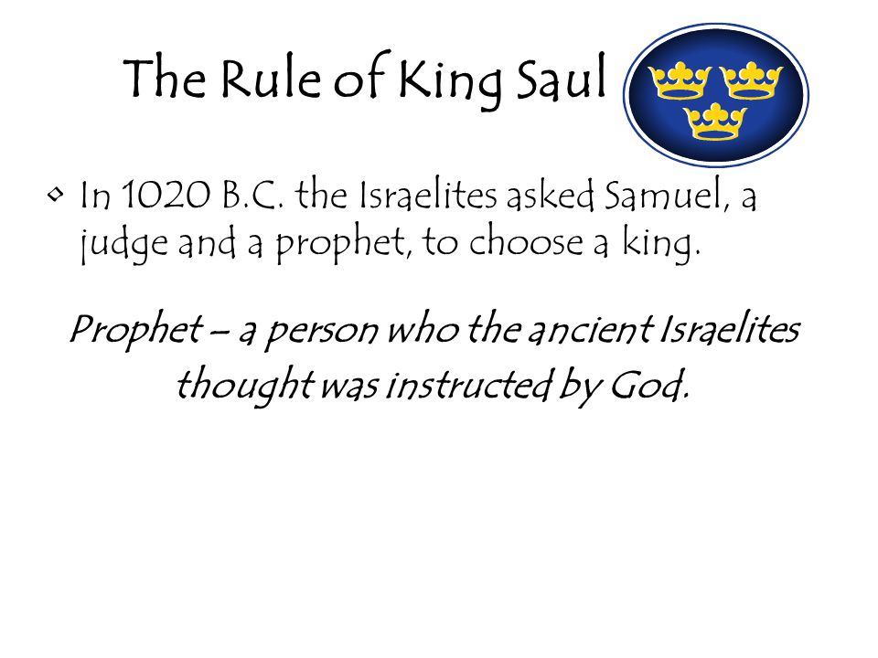 The Rule of King Saul In 1020 B.C.