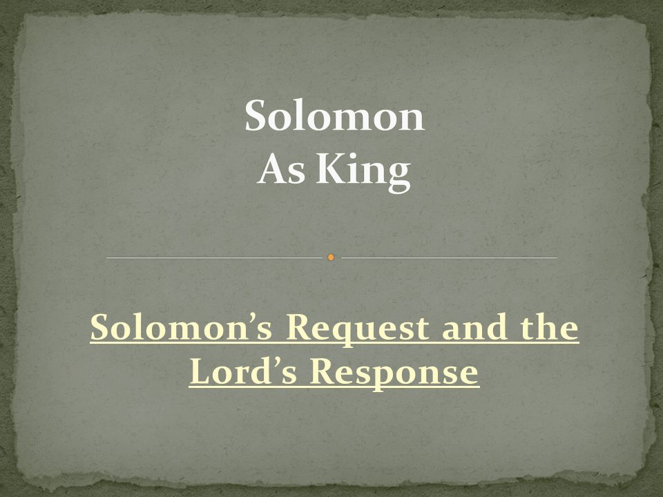 Solomon's Request and the Lord's Response