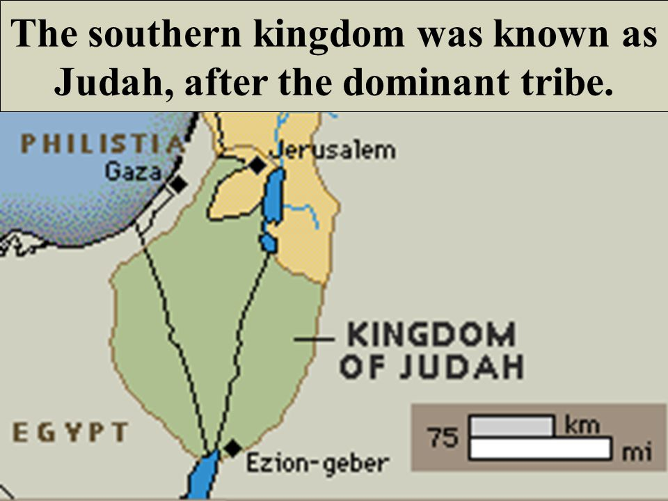 The northern kingdom retained the name of Israel.