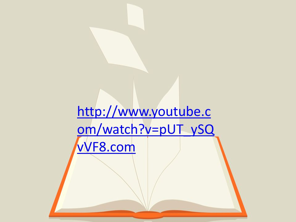 http://www.youtube.c om/watch?v=pUT_ySQ vVF8.com