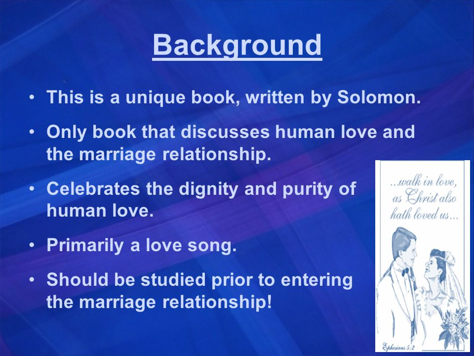 Background This is a unique book, written by Solomon.
