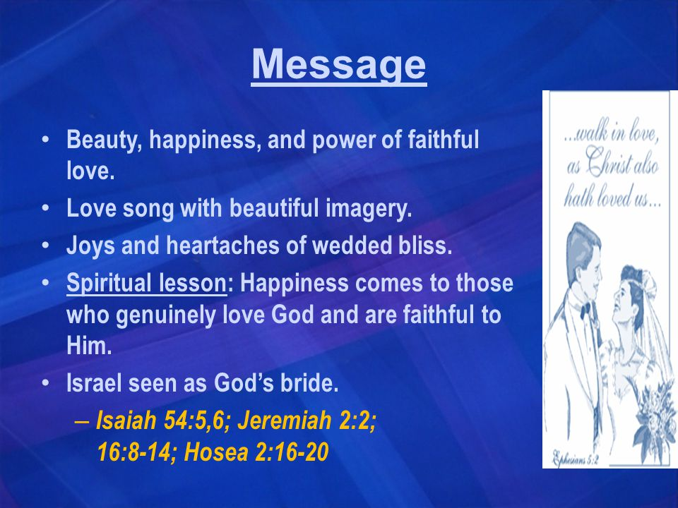 Message Beauty, happiness, and power of faithful love.