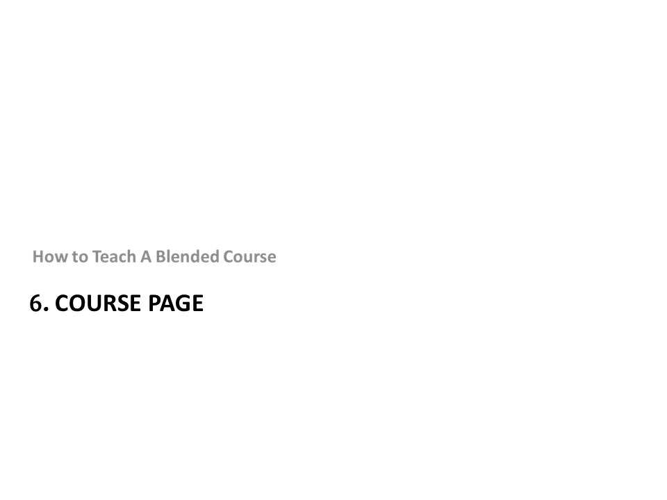 6. COURSE PAGE