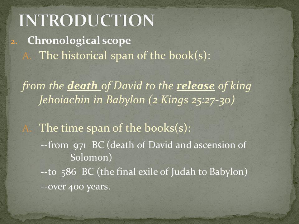 2.Chronological scope A.