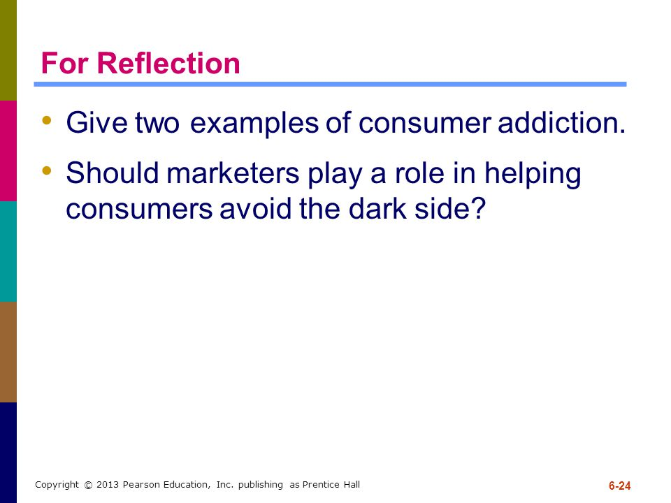 For Reflection Give two examples of consumer addiction.