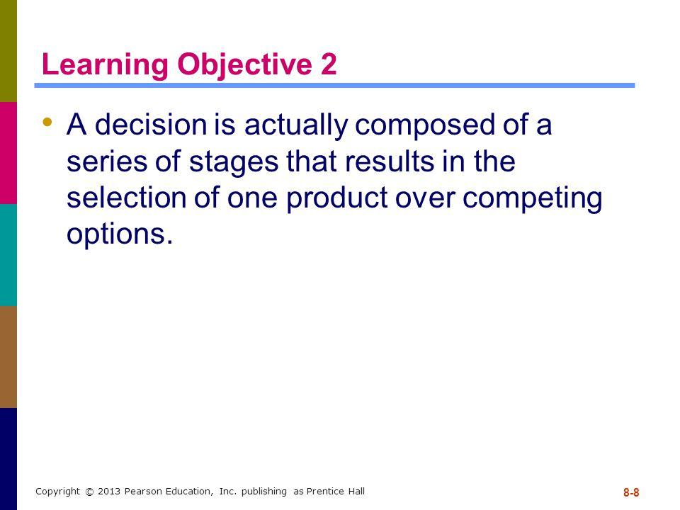 8-9 Copyright © 2013 Pearson Education, Inc.