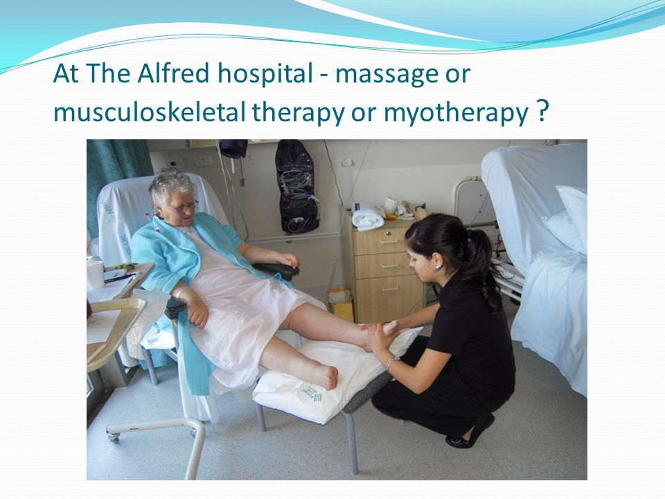 At The Alfred hospital - massage or musculoskeletal therapy or myotherapy