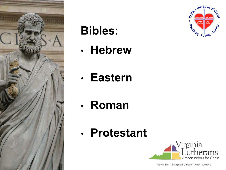 Hebrew Eastern Roman Protestant Bibles: