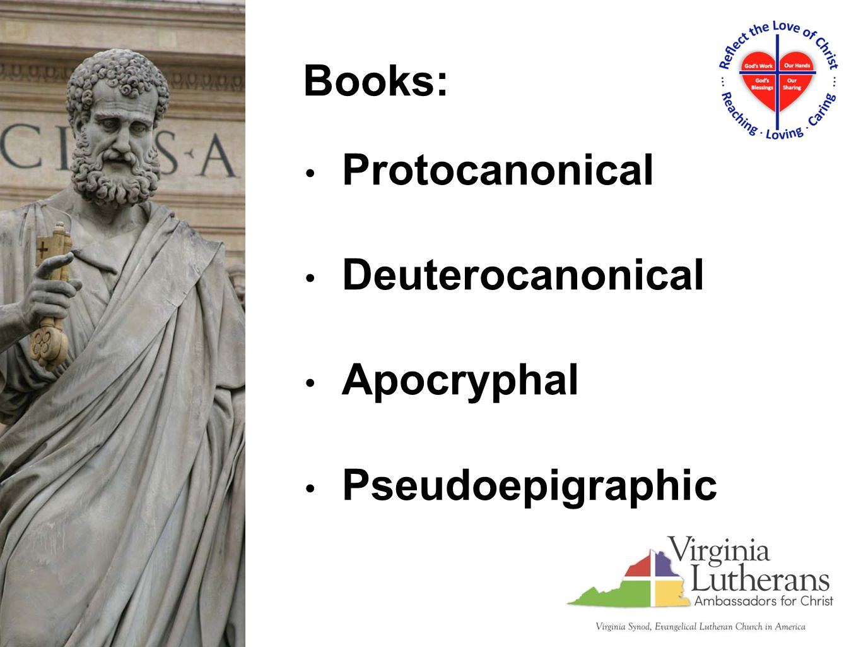 Protocanonical Deuterocanonical Apocryphal Pseudoepigraphic Books: