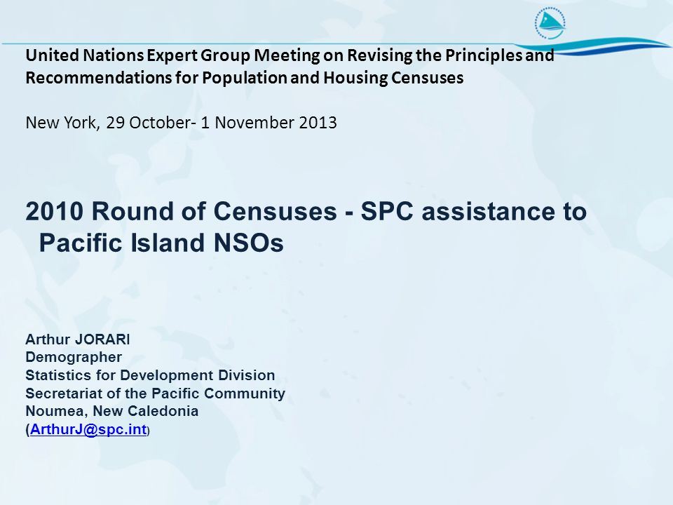 United Nations Expert Group Meeting on Revising the Principles and Recommendations for Population and Housing Censuses New York, 29 October- 1 Novembe