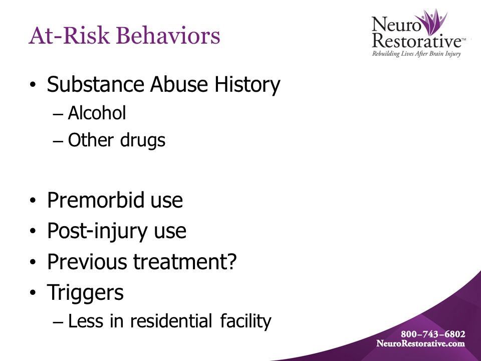At-Risk Behaviors Mental Health Issues – Premorbid – Post-injury Personality Changes – Behavioral Issues due to changes.