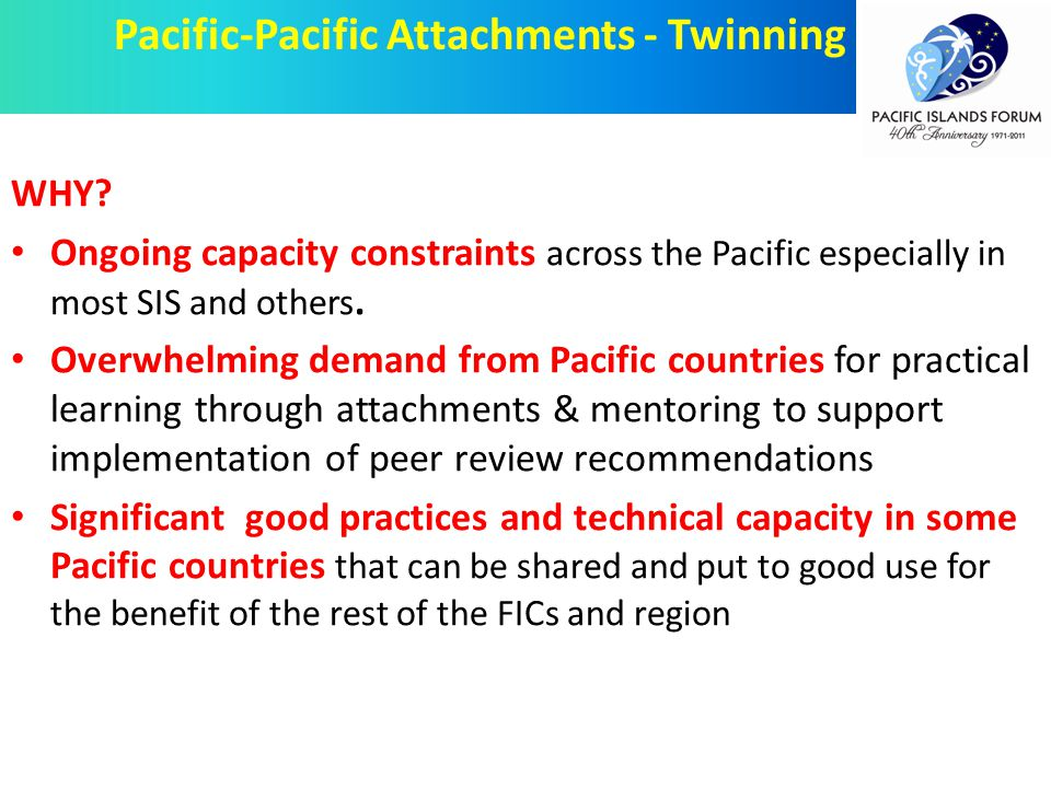 WHY. Ongoing capacity constraints across the Pacific especially in most SIS and others.