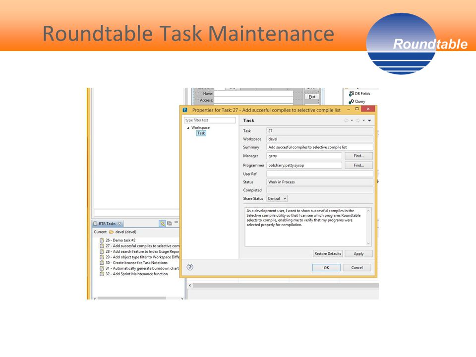 Roundtable Task Maintenance