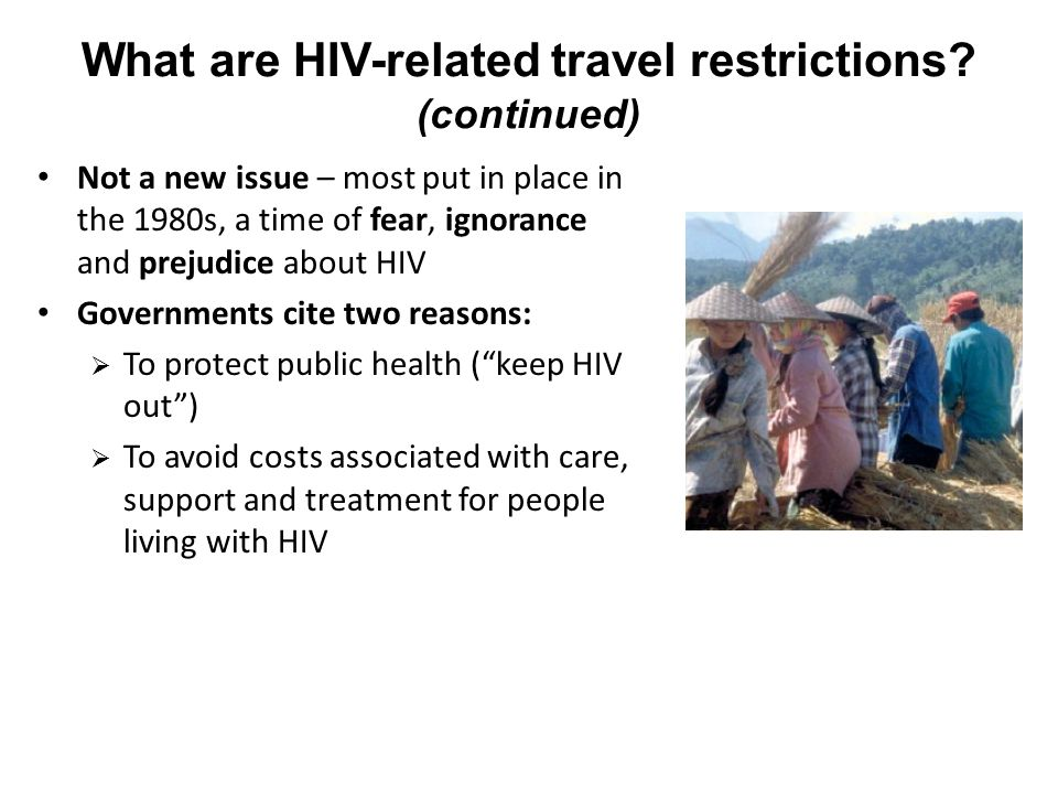 What are HIV-related travel restrictions.