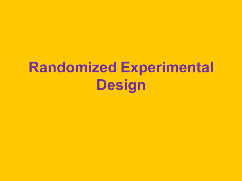 Randomized Experimental Design
