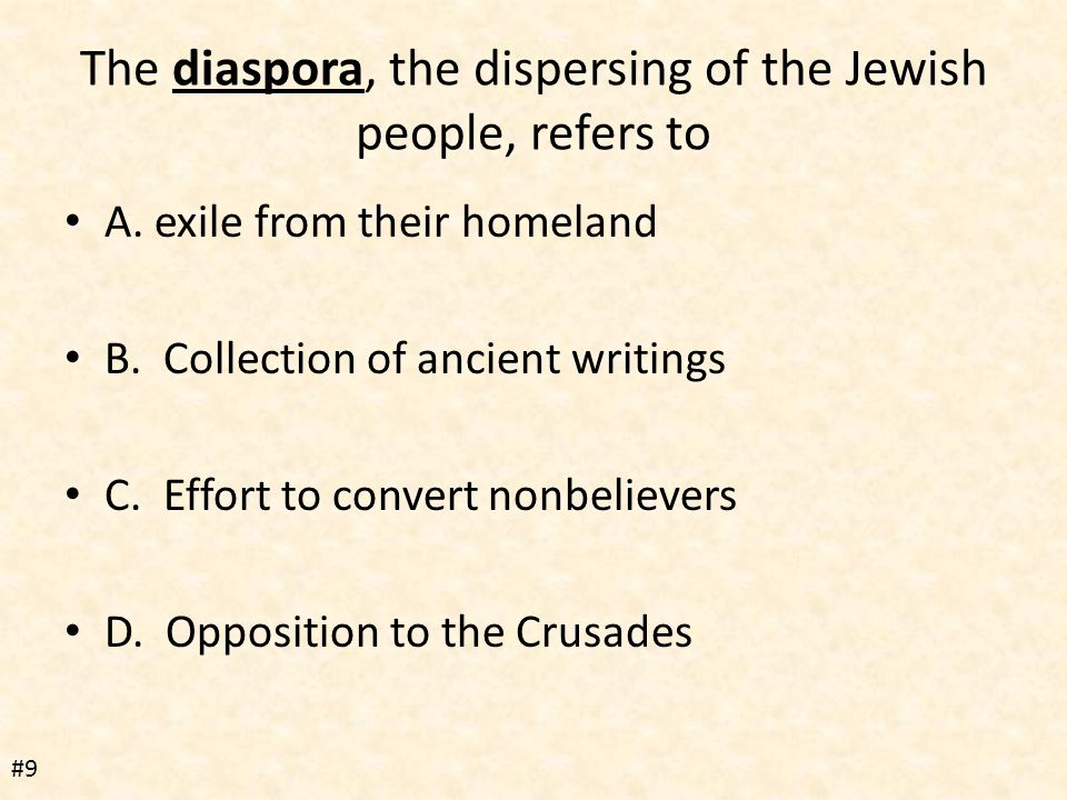 The diaspora, the dispersing of the Jewish people, refers to A.