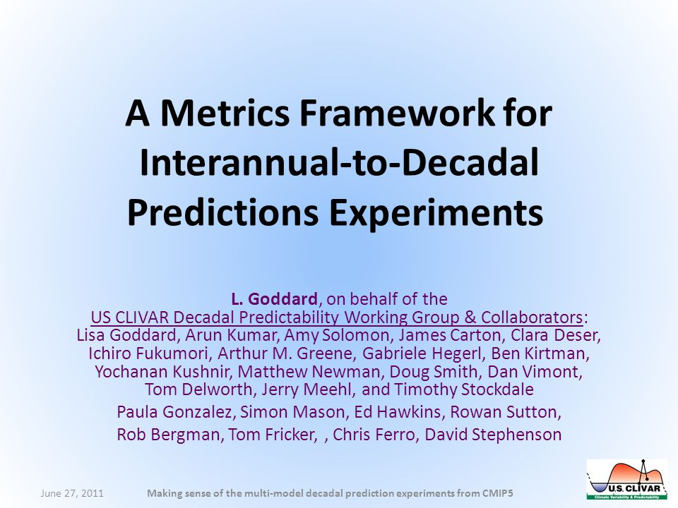 A Metrics Framework for Interannual-to-Decadal Predictions Experiments L.