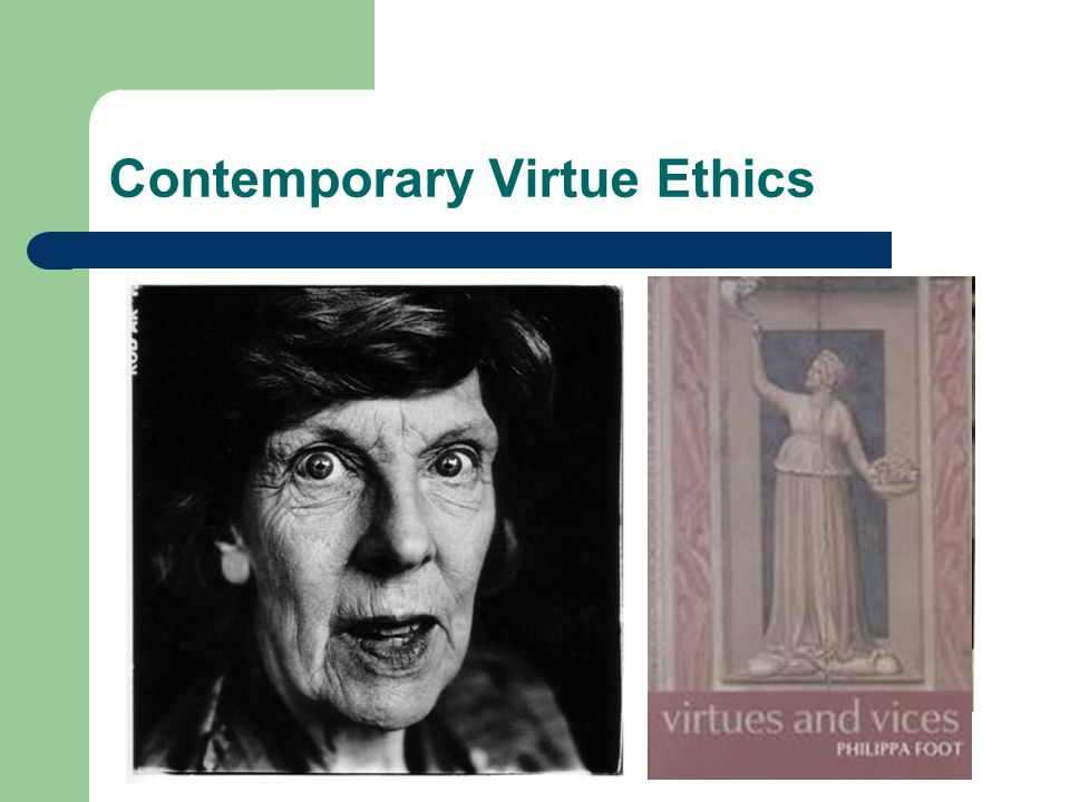 "Contemporary Virtue Ethics Essay, ""Modern Moral Philosophy"" Critique of deontology & consequentialism. Suggestion that we turn to Aristotle. Elizabeth"