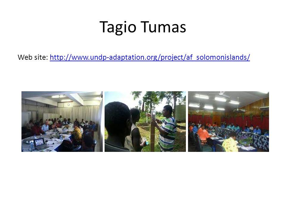 Tagio Tumas Web site: http://www.undp-adaptation.org/project/af_solomonislands/http://www.undp-adaptation.org/project/af_solomonislands/