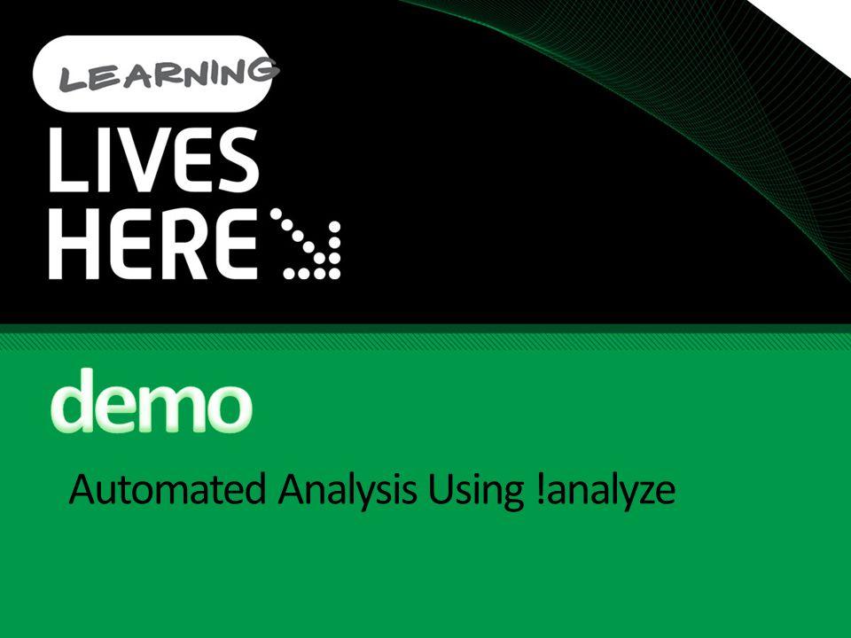 Automated Analysis Using !analyze