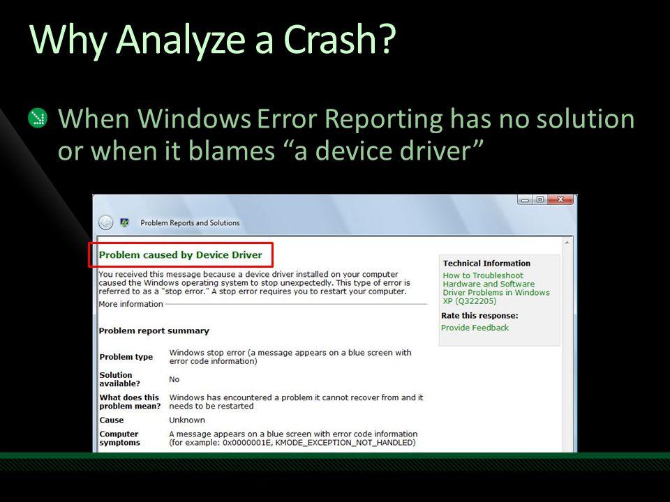 Why Analyze a Crash.