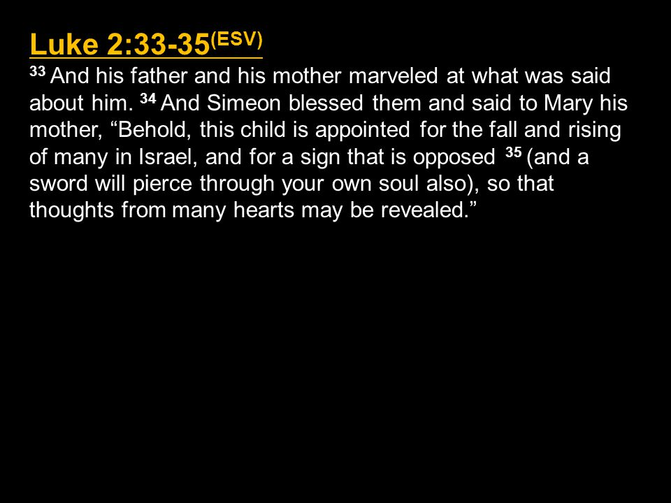 Luke 2:36-38 (ESV) 36 And there was a prophetess, Anna, the daughter of Phanuel, of the tribe of Asher.