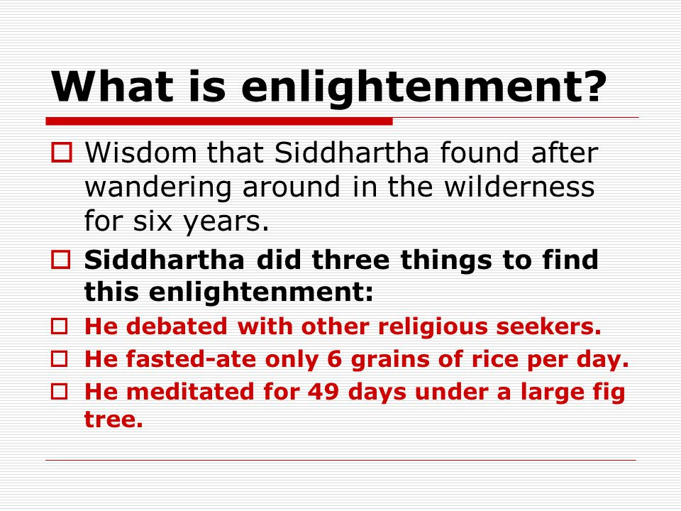 What is enlightenment.
