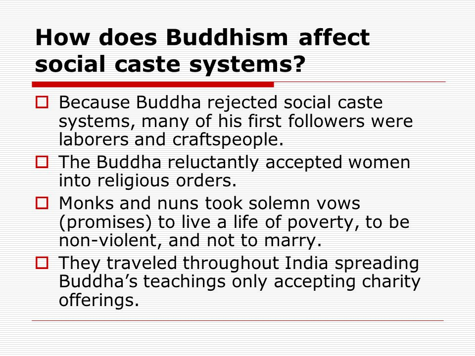 How does Buddhism affect social caste systems.